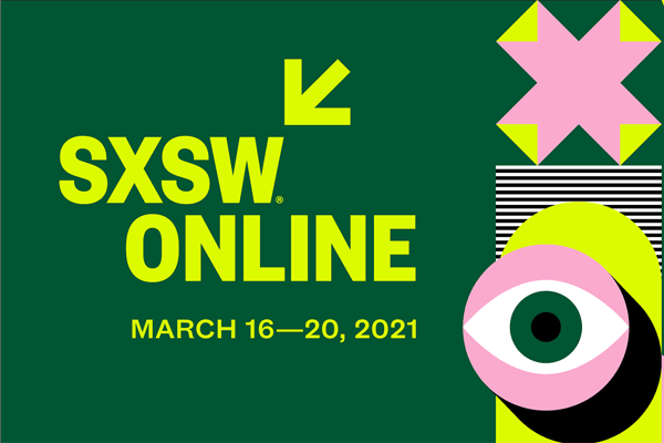 SXSW 2021 Digital Edition